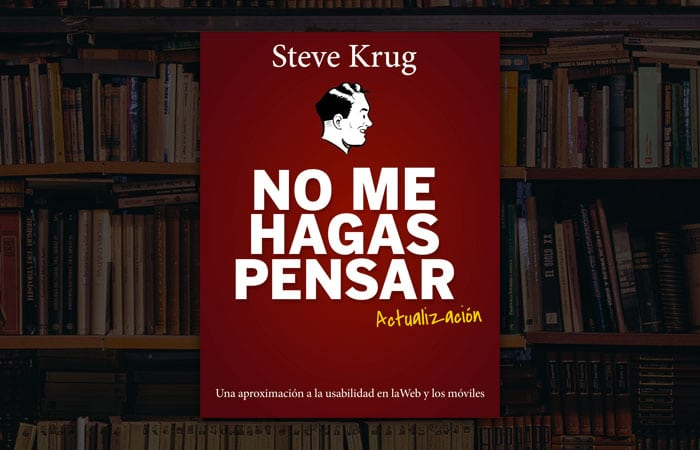 "Reseña ""No me hagas pensar"" (Steve Krug)"